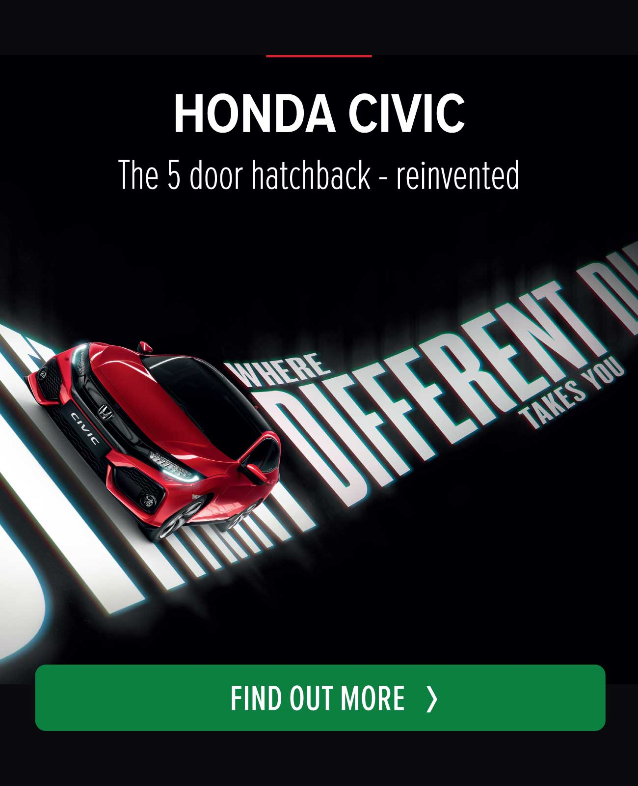 Honda Where Different Takes You